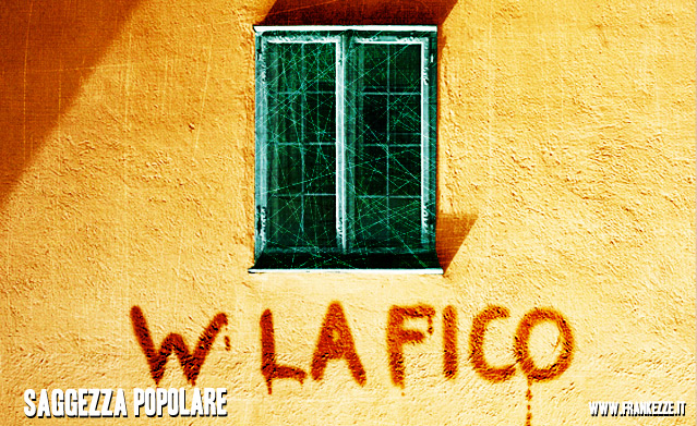 """W la Fico"" Raffaella, of course"