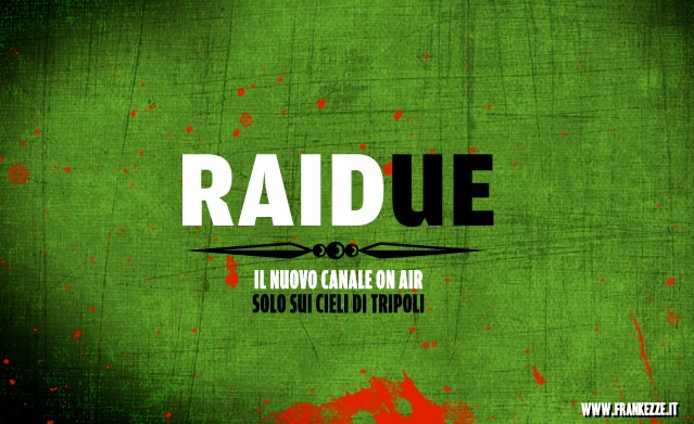 RAIDue - solo sui cieli di Tripoli